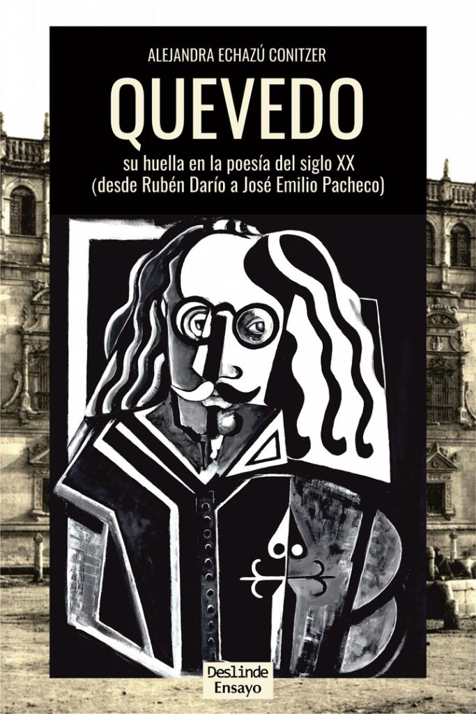 Quevedo. Su huella en la poesía del siglo XX (cubierta)